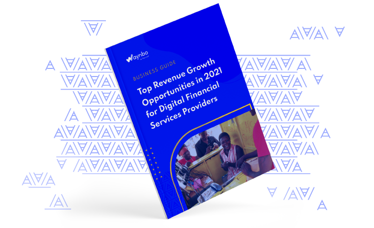 Report cover: Top Revenue_Growth_Opportunities 2021 for Digital Financial Service providers